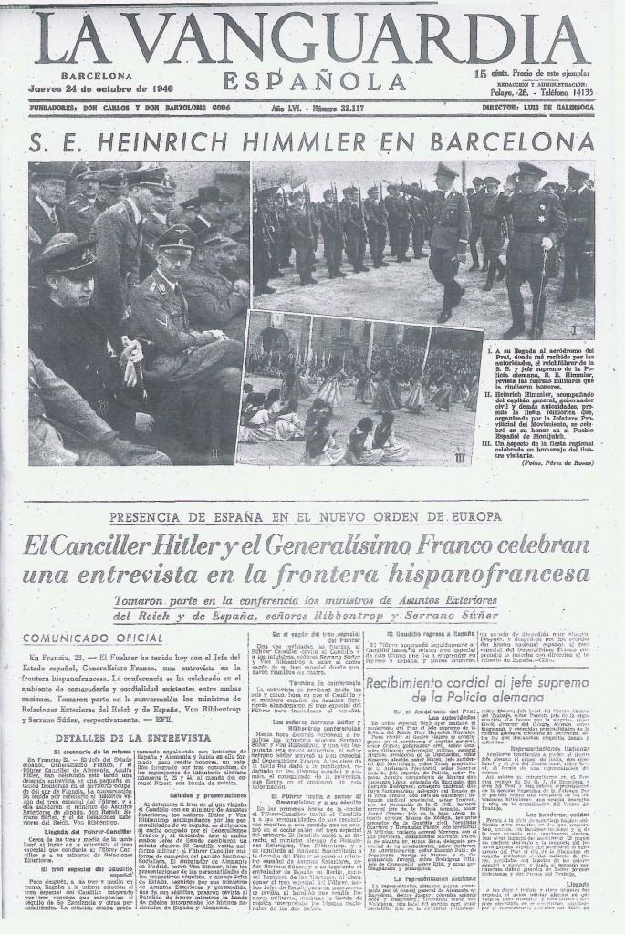 Himmler soporta pacientemente el desfile de bienvenida a España, y otros honores, mientras arde en deseos de que le dejen en paz para poder emprender la búsqueda del Santo Grial en el monasterio de Montserrat.